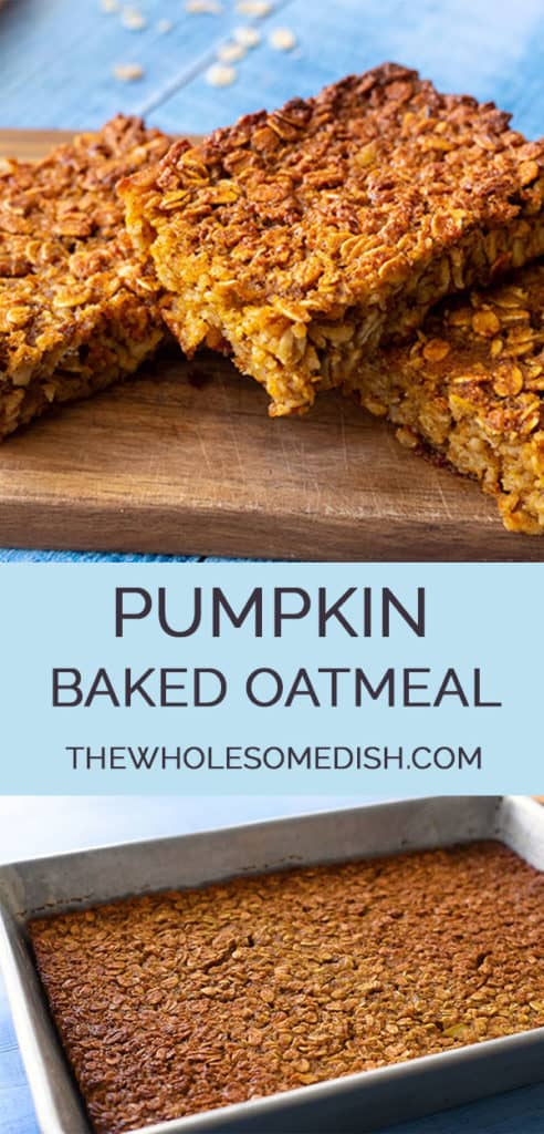 2 image collage with text showing Pumpkin Baked Oatmeal