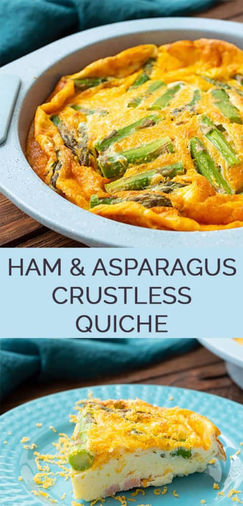 2 image collage with text showing Ham & asparagus crustless quiche