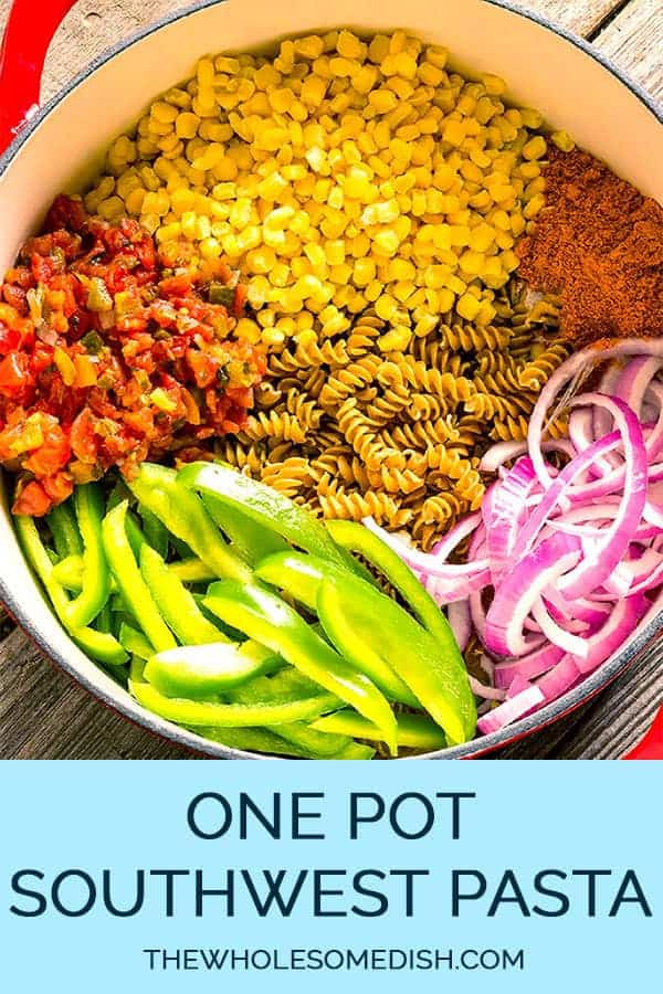 1 pot southwest pasta ingredients in a large pot