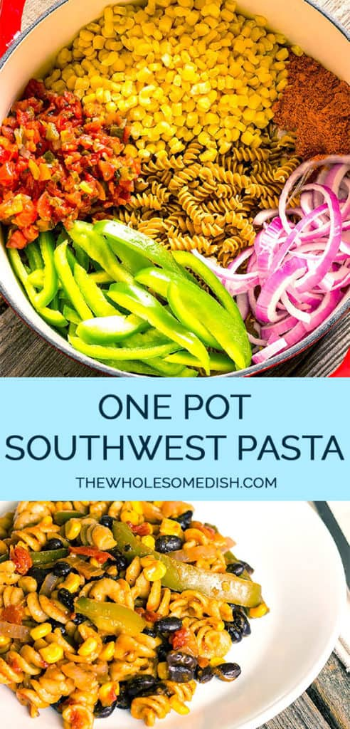 1 pot southwest pasta recipe pinterest collage