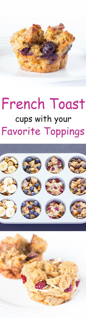 3 image collage with text showing making French Toast Cups with Your Favorite Toppings