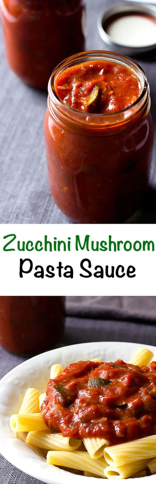 2 image collage with text showing Zucchini Mushroom Pasta Sauce