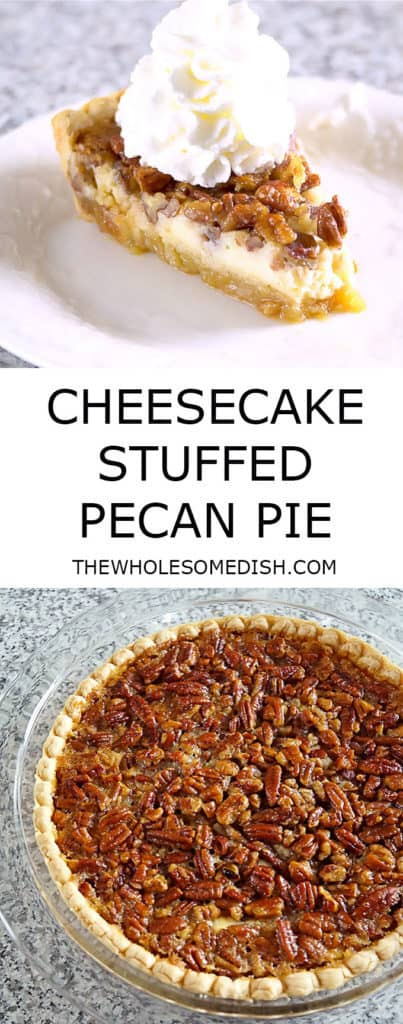 2 image collage with text showing Cheesecake Stuffed Pecan Pie Collage