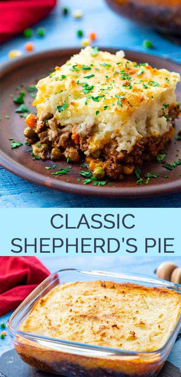The Best Classic Shepherd's Pie - AKA Shepards Pie or Cottage Pie. Ground Beef (or lamb) with vegetables in a rich gravy, topped with cheesy mashed potatoes and baked.