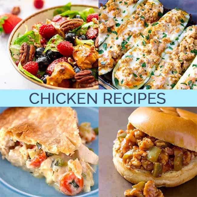 Four images of recipes using chicken: Chicken Pot Pie, BBQ Chicken Sloppy Joes, Berry Poppy Seed Chicken Salad, and Buffalo Chicken Stuffed Zucchini Boats