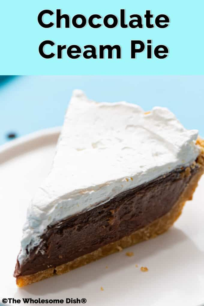 slice of chocolate pie with whipped cream on a white plate with text overlay